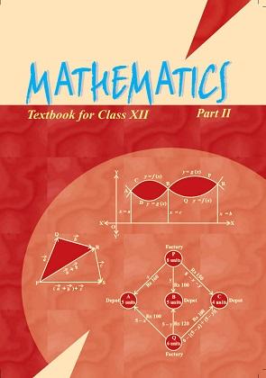 """""""NCERT MATHEMATICS Textbook Class XII PART-II"""" E-Book & Solution PDF Direct Download Link"""